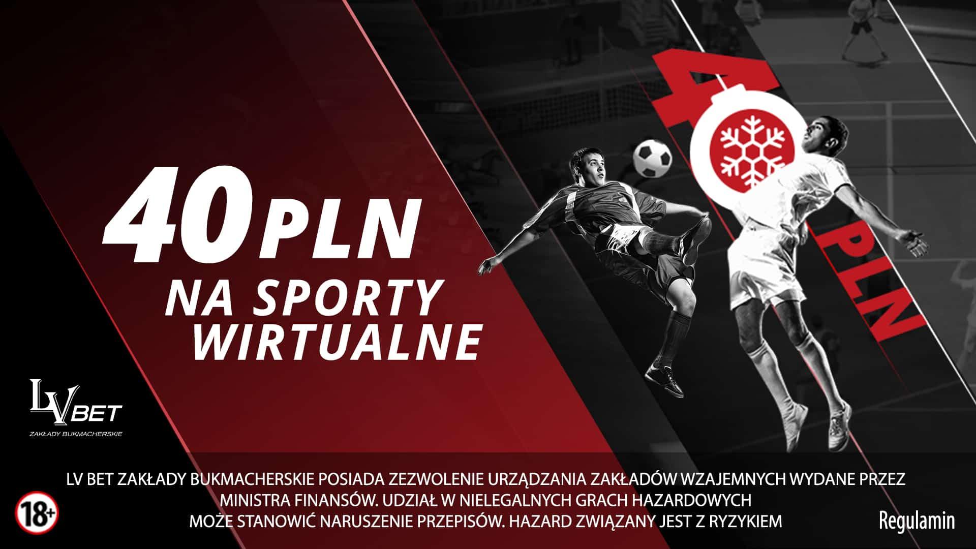 40 PLN na Wirtualne Sporty w LvBET!